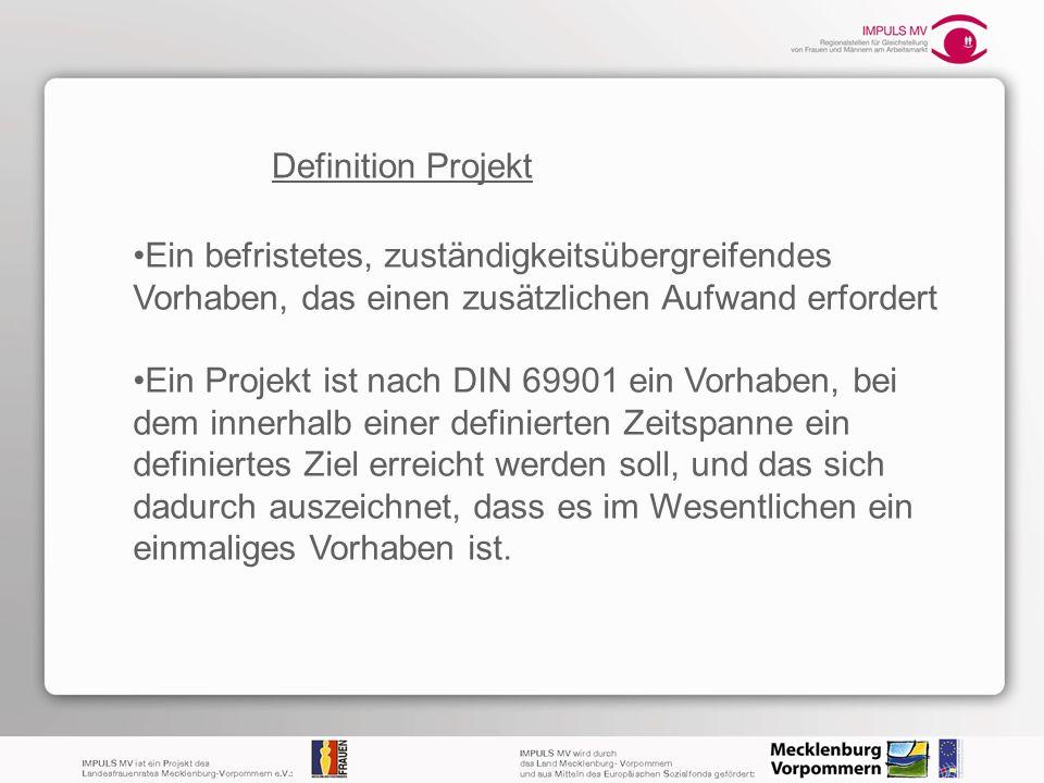 Ein befristetes, zuständigkeitsübergreifendes Vorhaben, das einen zusätzlichen Aufwand erfordert Ein Projekt ist nach DIN 69901 ein Vorhaben, bei dem