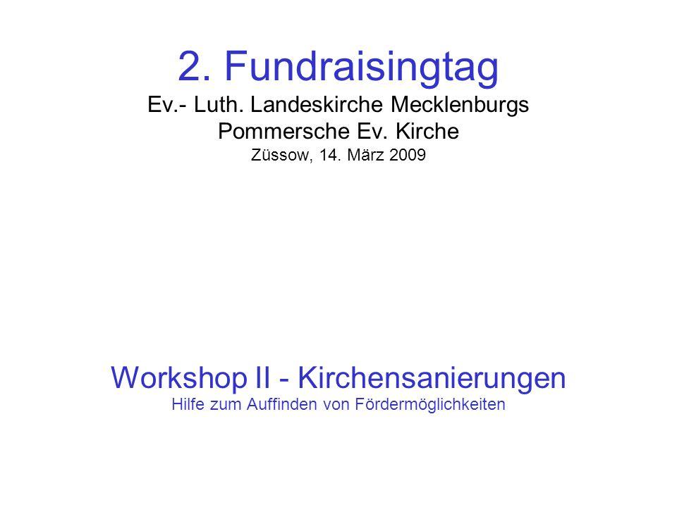 2. Fundraisingtag Ev.- Luth. Landeskirche Mecklenburgs Pommersche Ev.