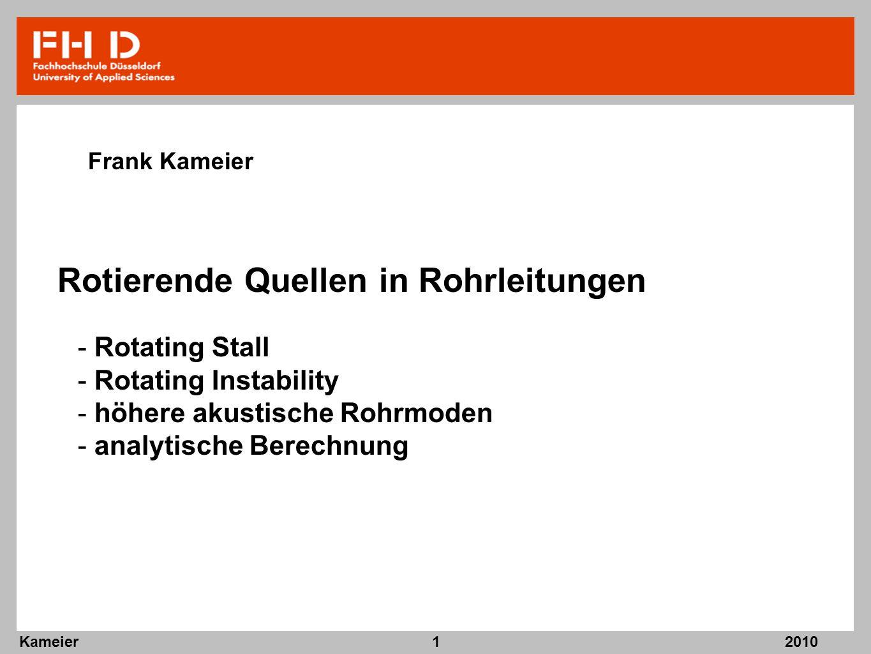 2010 Kameier1 Rotierende Quellen in Rohrleitungen Frank Kameier - Rotating Stall - Rotating Instability - höhere akustische Rohrmoden - analytische Be