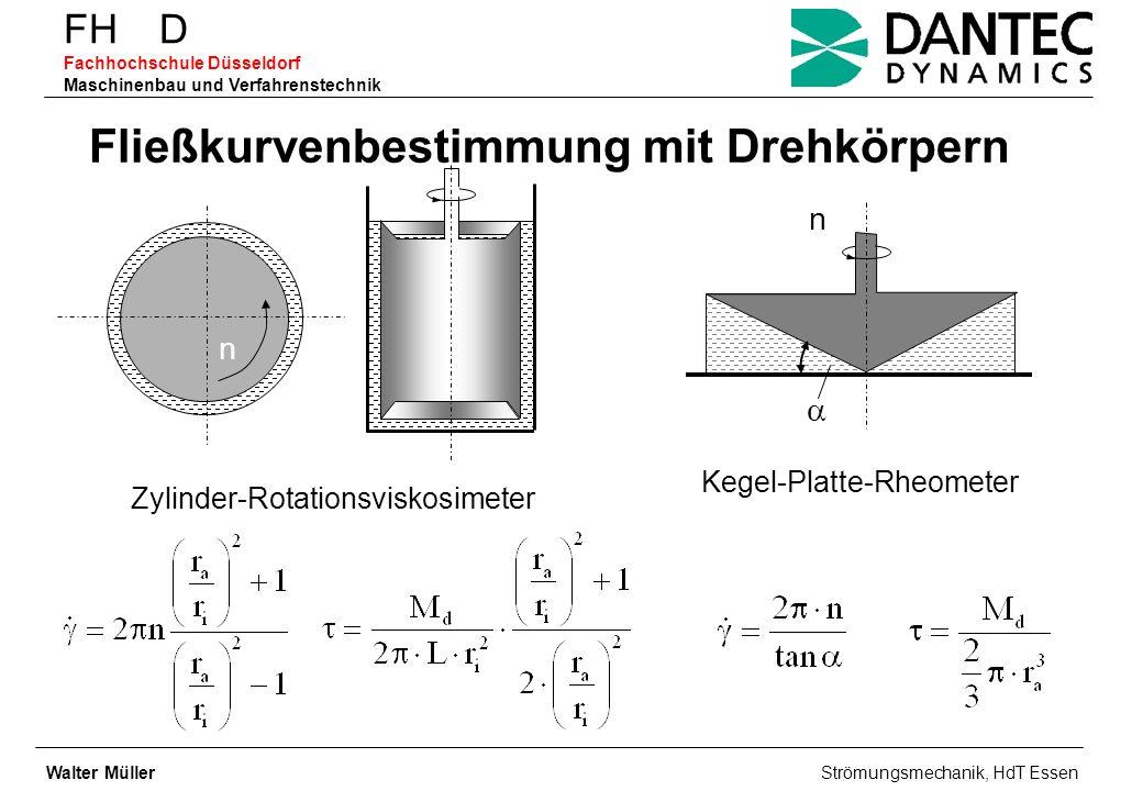 FH D Fachhochschule Düsseldorf Maschinenbau und Verfahrenstechnik Fließkurvenbestimmung mit Drehkörpern Zylinder-Rotationsviskosimeter Kegel-Platte-Rh