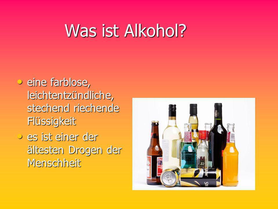 Was ist Alkohol? Was ist Alkohol? eine farblose, leichtentzündliche, stechend riechende Flüssigkeit eine farblose, leichtentzündliche, stechend rieche