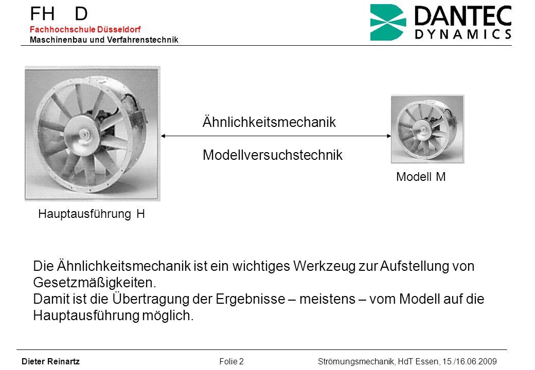 FH D Fachhochschule Düsseldorf Maschinenbau und Verfahrenstechnik Dieter Reinartz Folie 23 Strömungsmechanik, HdT Essen, 15./16.06.2009 FH D Fachhochschule Düsseldorf Maschinenbau und Verfahrenstechnik Geräuschspektrum Gesamtschallleistungspegel: L wt = 10lg( 10 0,1Lwi ) dB Repräsentatives Rauschspektrum: L W = L(F) = -c 1 – c 2 lg(St) + c 3 2 dB Richtwerte: c 1 =c 2 =5 dB (Oktavspektrum); c 1 =10 dB, c 2 = 5 dB (Terzspektrum) c 3 ist abhängig von der Schnellläufigkeit des Laufrades Drehklang Drehklangpegel:L wD = A* + B*lgMa + 10lgD(Ma) dB Hinreichend genaue Übertragung der am untersuchten Modellventilator ermittelten Zusammenhänge auf geometrisch ähnliche Ventilatoren: PegelunterschiedL wt – 20 lg (D 2 /D 2M ) dB
