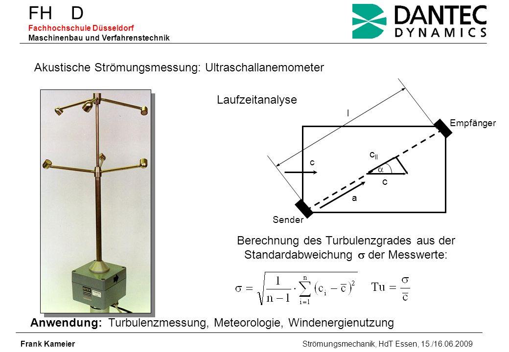 FH D Fachhochschule Düsseldorf Maschinenbau und Verfahrenstechnik Frank Kameier Strömungsmechanik, HdT Essen, 15./16.06.2009 blende_din_en_iso5167_030604.xls Erforderlich ist ein turbulentes Rohrströmungsprofil mit Re 16000 2 (hier: =0.8 Re>10205) Messblende – DIN EN ISO 5167 - kompressibel