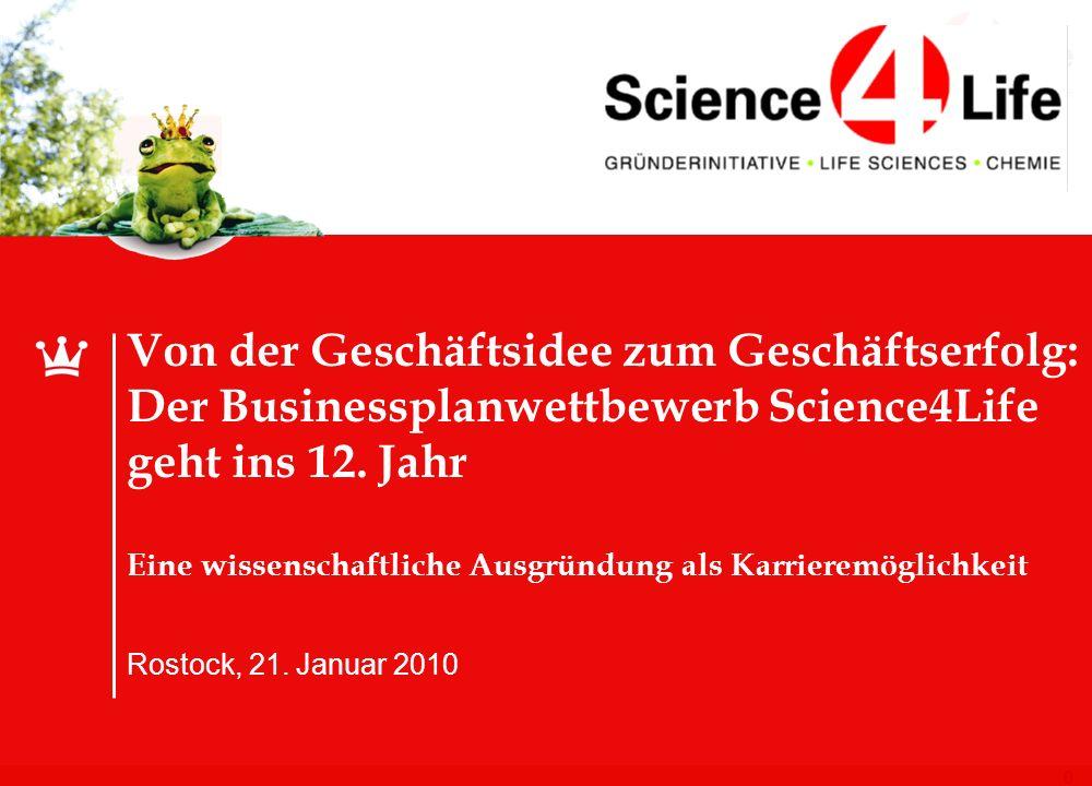 0 Von der Geschäftsidee zum Geschäftserfolg: Der Businessplanwettbewerb Science4Life geht ins 12.