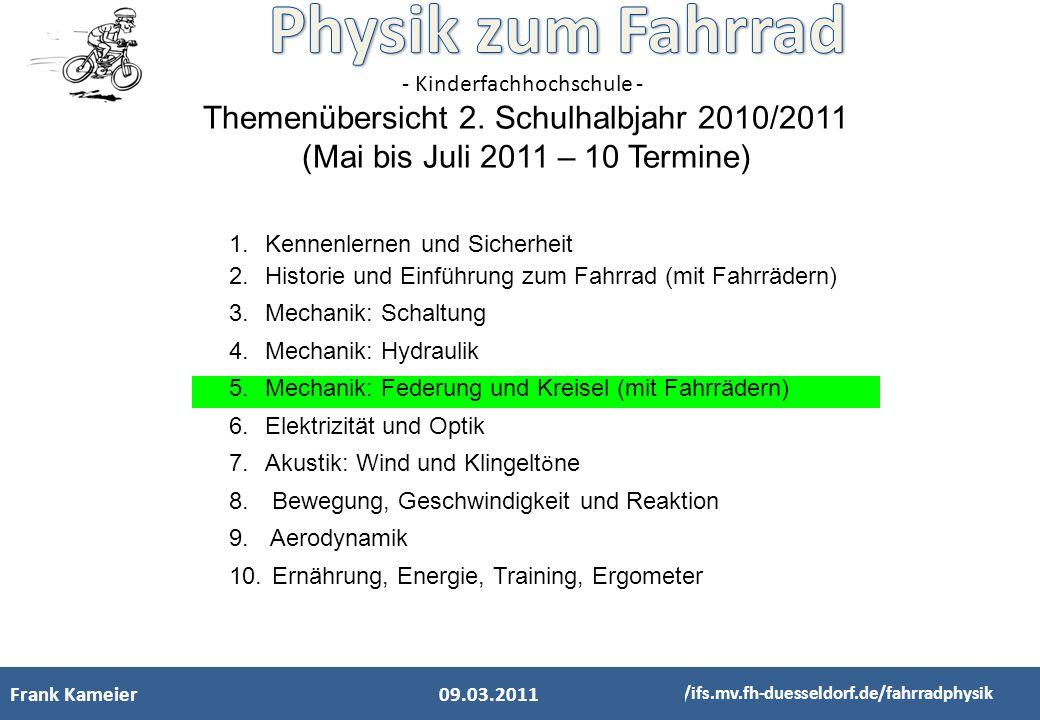 - Kinderfachhochschule - http://www.fahrrad.de/ Physik des Kreiseleffekts beim Fahrradfahren auf einem Rollentrainer Sanje Kapoor/Juri JelinekLeistung 16.02.2011 http://ifs.mv.fh-duesseldorf.de/fahrradphysik