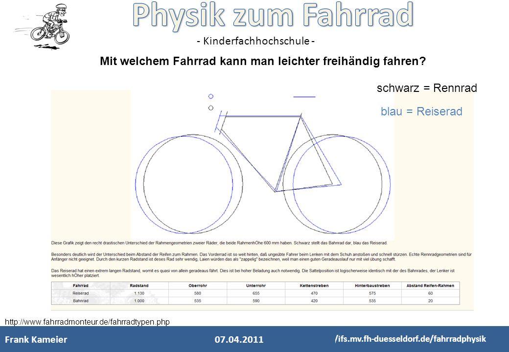 - Kinderfachhochschule - http://www.fahrradmonteur.de/fahrradtypen.php schwarz = Rennrad blau = Reiserad Mit welchem Fahrrad kann man leichter freihän