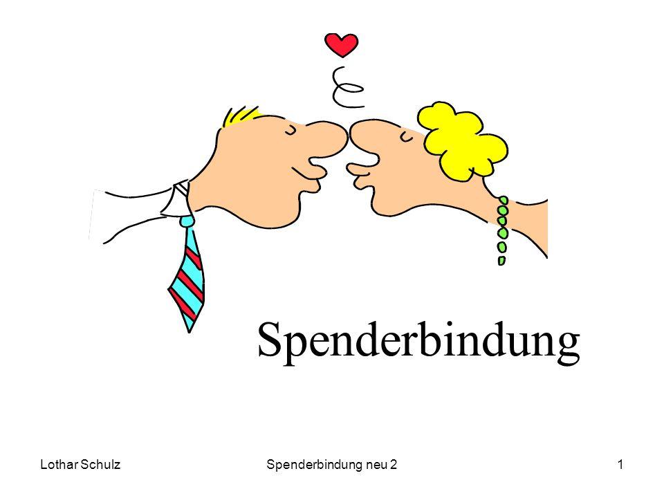 Lothar SchulzSpenderbindung neu 21 Spenderbindung