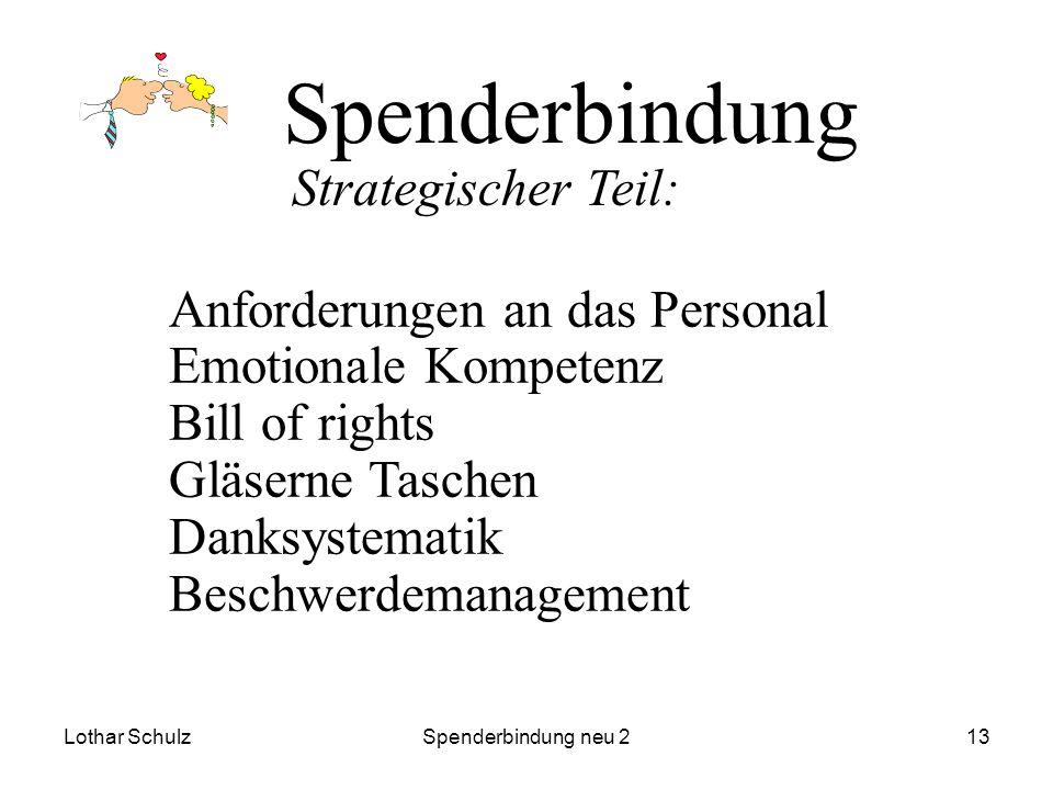Lothar SchulzSpenderbindung neu 213 Spenderbindung Anforderungen an das Personal Emotionale Kompetenz Bill of rights Gläserne Taschen Danksystematik B