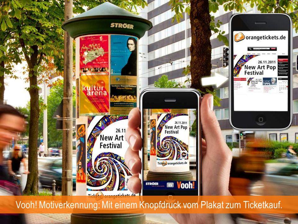 Vooh! Motiverkennung: Mit einem Knopfdruck vom Plakat zum Ticketkauf.