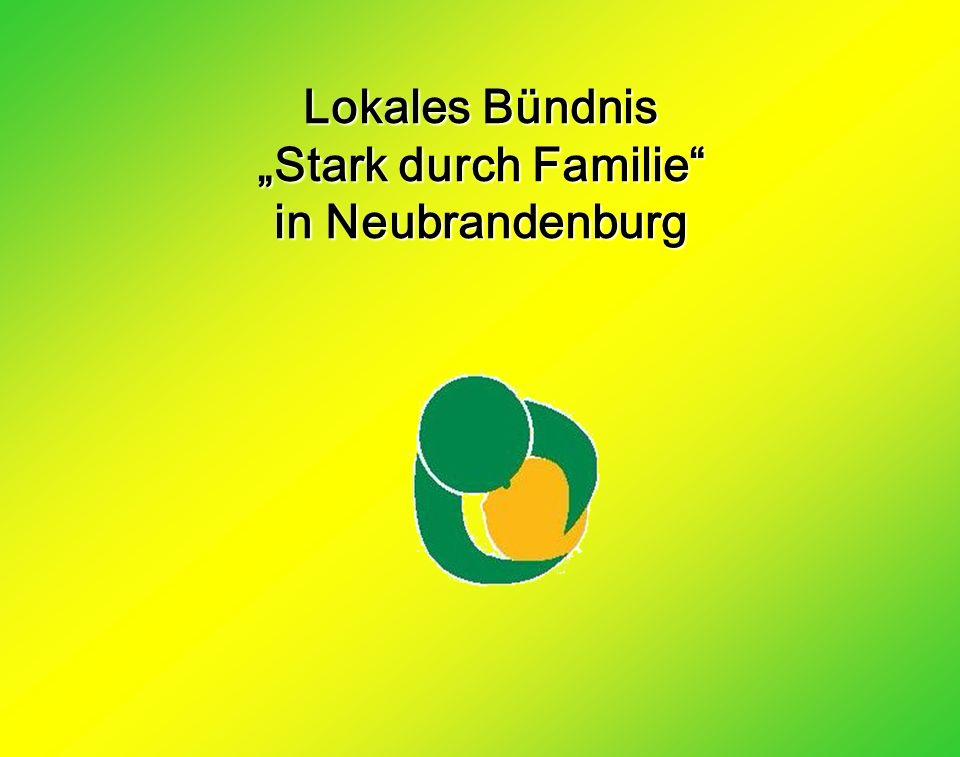 Lokales Bündnis Stark durch Familie in Neubrandenburg