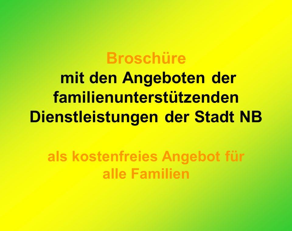 Broschüre mit den Angeboten der familienunterstützenden Dienstleistungen der Stadt NB als kostenfreies Angebot für alle Familien