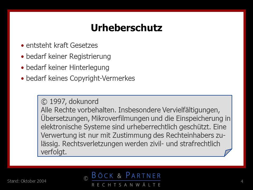 95 © Stand: Oktober 2004 Patentierung von Software Grundsatz im deutschen und europäischen Recht: Software ist urheberrechtlich, nicht patentrechtlich geschützt.