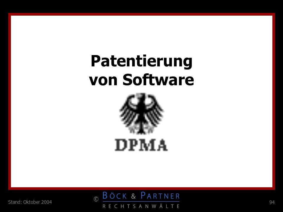 94 © Stand: Oktober 2004 Patentierung von Software
