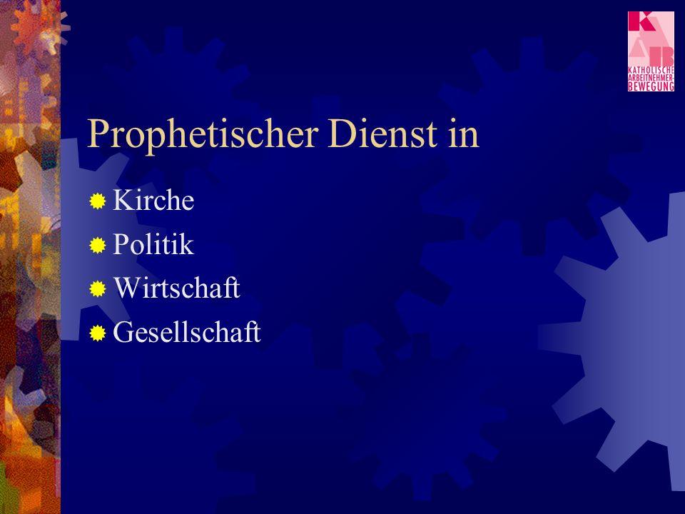 Prophetischer Dienst in Kirche Politik Wirtschaft Gesellschaft