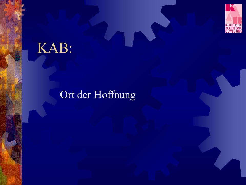 KAB: Ort der Hoffnung