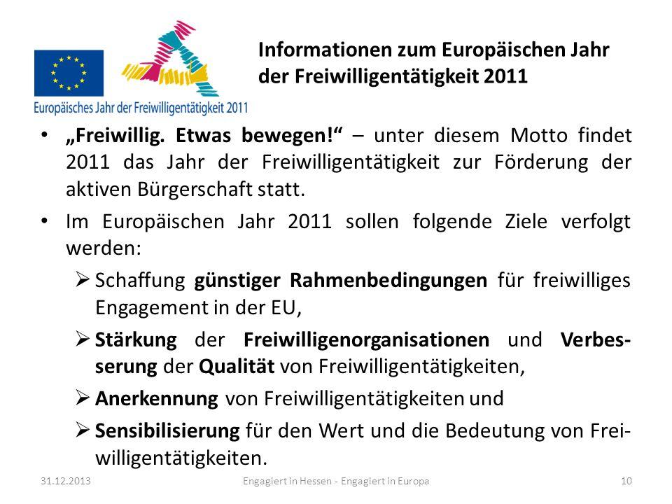 Informationen über die Freiwilligen- landschaft in der EU (1/2) 92 bis 94 Millionen Erwachsene in der EU sind im freiwilligen Sektor aktiv sind.