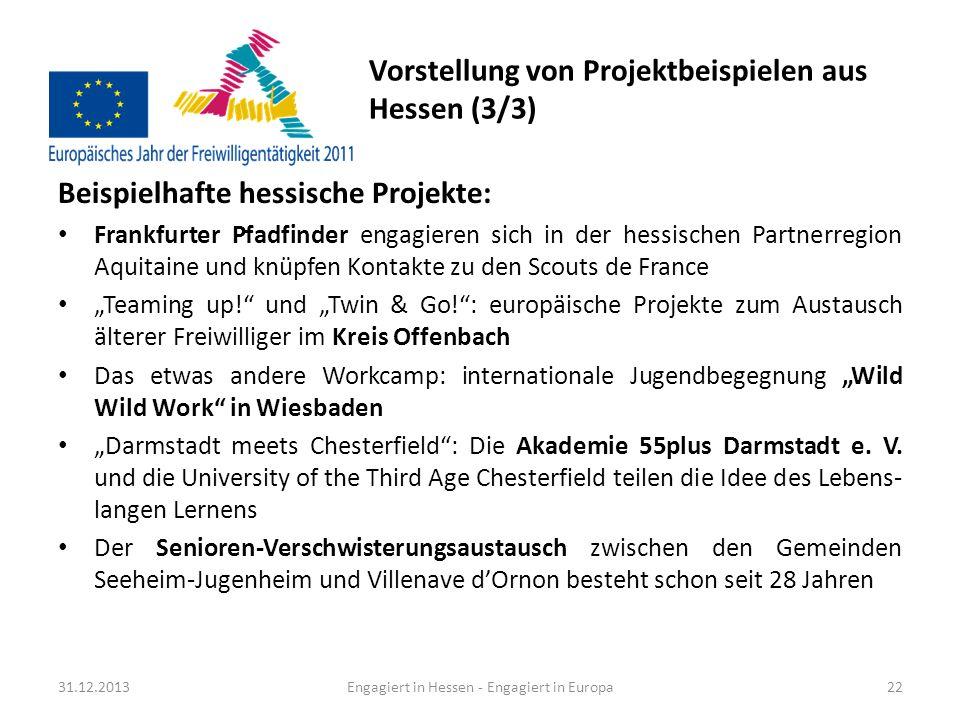 Vorstellung von Projektbeispielen aus Hessen (3/3) Beispielhafte hessische Projekte: Frankfurter Pfadfinder engagieren sich in der hessischen Partnerr