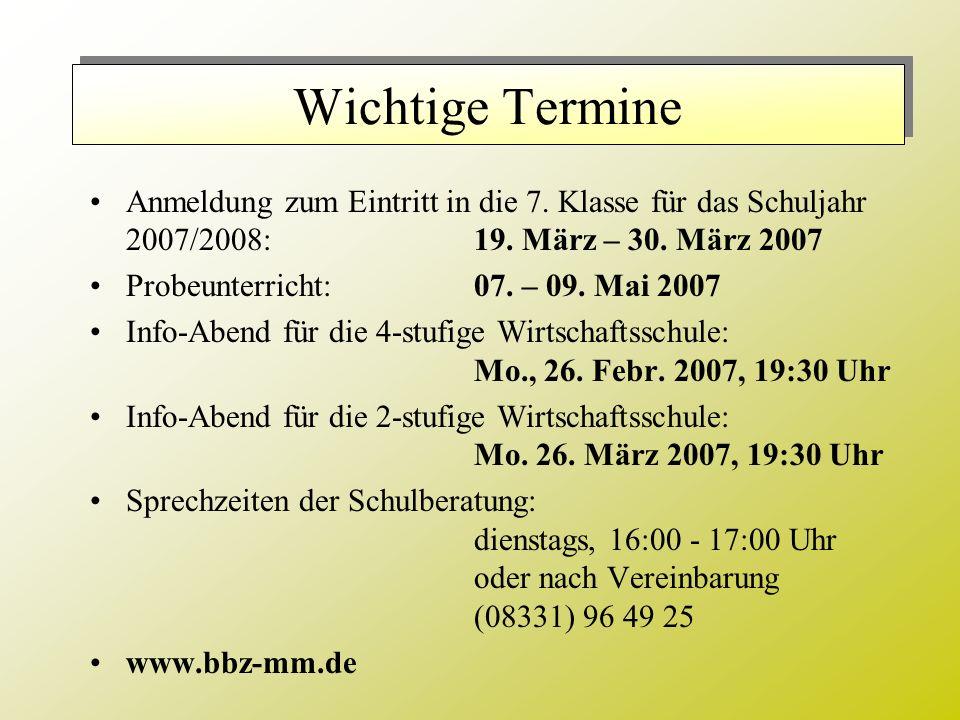 Anmeldung zum Eintritt in die 7. Klasse für das Schuljahr 2007/2008:19.