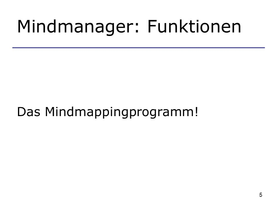 5 Mindmanager: Funktionen Das Mindmappingprogramm!