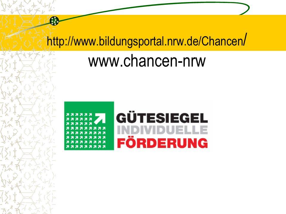 http://www.bildungsportal.nrw.de/Chancen / www.chancen-nrw