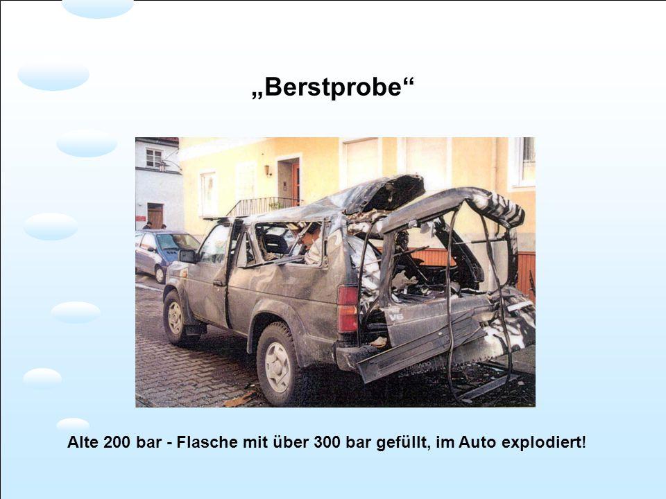 Berstprobe Alte 200 bar - Flasche mit über 300 bar gefüllt, im Auto explodiert!
