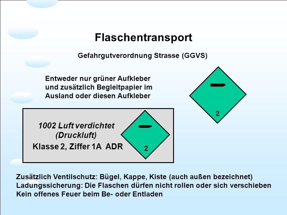 1002 Luft verdichtet (Druckluft) Klasse 2, Ziffer 1A ADR Flaschentransport Gefahrgutverordnung Strasse (GGVS) Entweder nur grüner Aufkleber und zusätz
