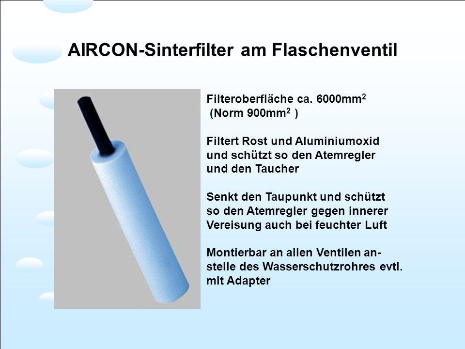 Filteroberfläche ca. 6000mm 2 (Norm 900mm 2 ) Filtert Rost und Aluminiumoxid und schützt so den Atemregler und den Taucher Senkt den Taupunkt und schü