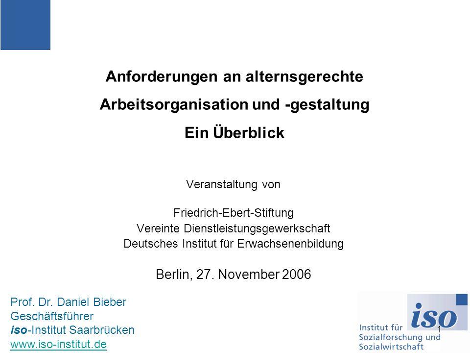 1 Veranstaltung von Friedrich-Ebert-Stiftung Vereinte Dienstleistungsgewerkschaft Deutsches Institut für Erwachsenenbildung Berlin, 27. November 2006