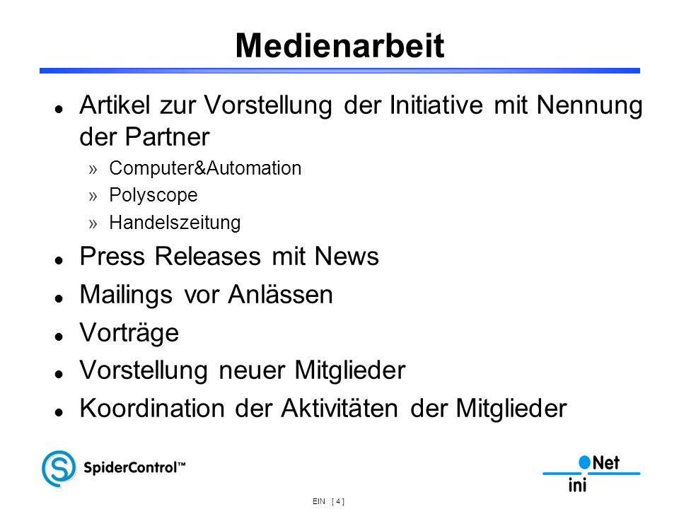EIN [ 4 ] Medienarbeit Artikel zur Vorstellung der Initiative mit Nennung der Partner »Computer&Automation »Polyscope »Handelszeitung Press Releases m