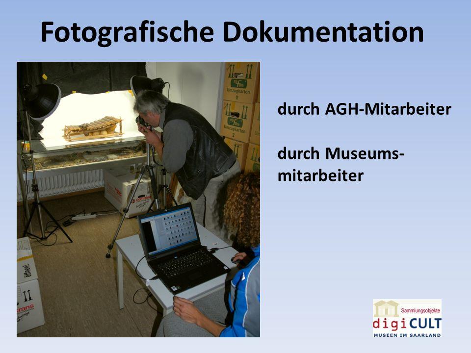 Fotografische Dokumentation durch AGH-Mitarbeiter durch Museums- mitarbeiter