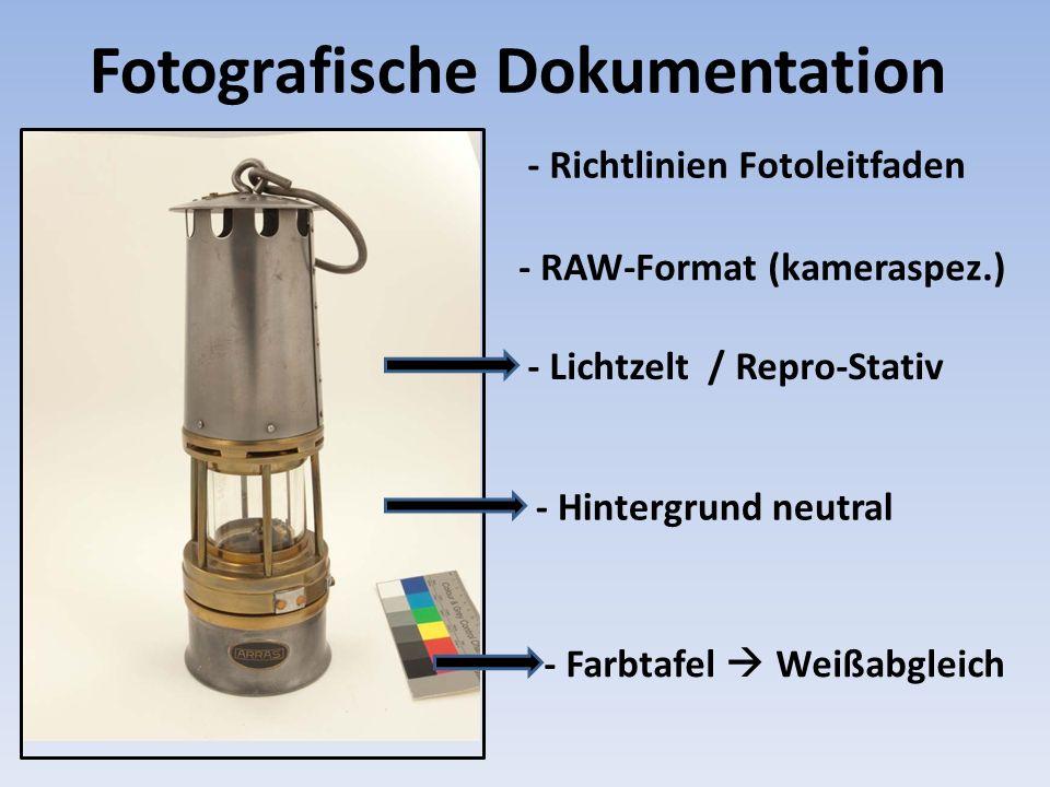 Fotografische Dokumentation - Hintergrund neutral - Farbtafel Weißabgleich - Lichtzelt / Repro-Stativ - Richtlinien Fotoleitfaden - RAW-Format (kamera