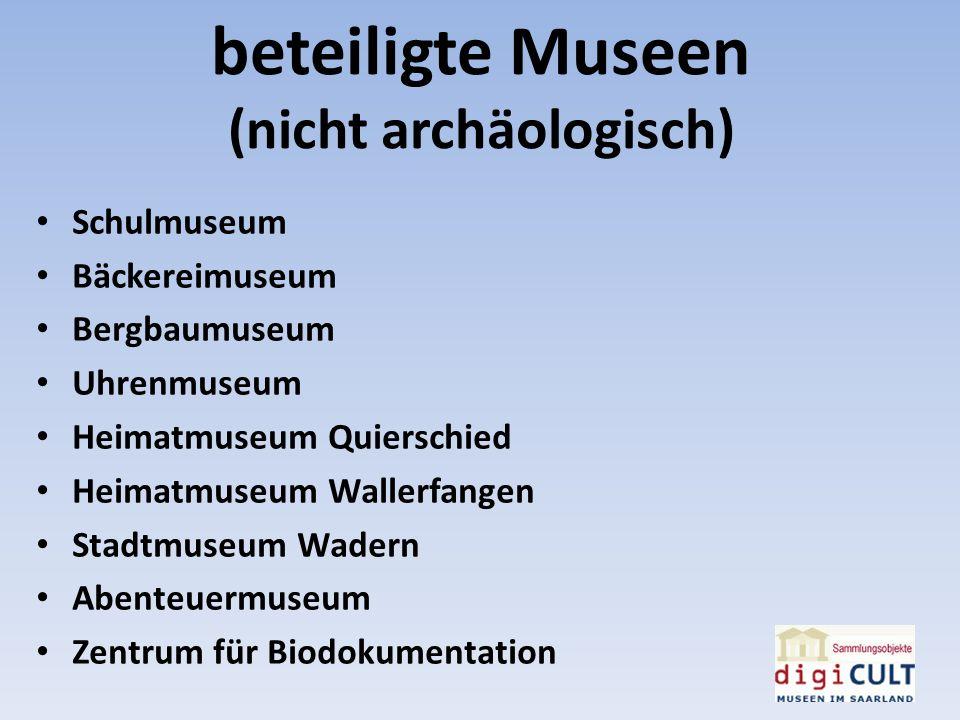 beteiligte Museen Archäologie Römermuseum Schwarzenacker Römische Villa Borg Stadtmuseum Wadern (Burg Dagstuhl) Europ.