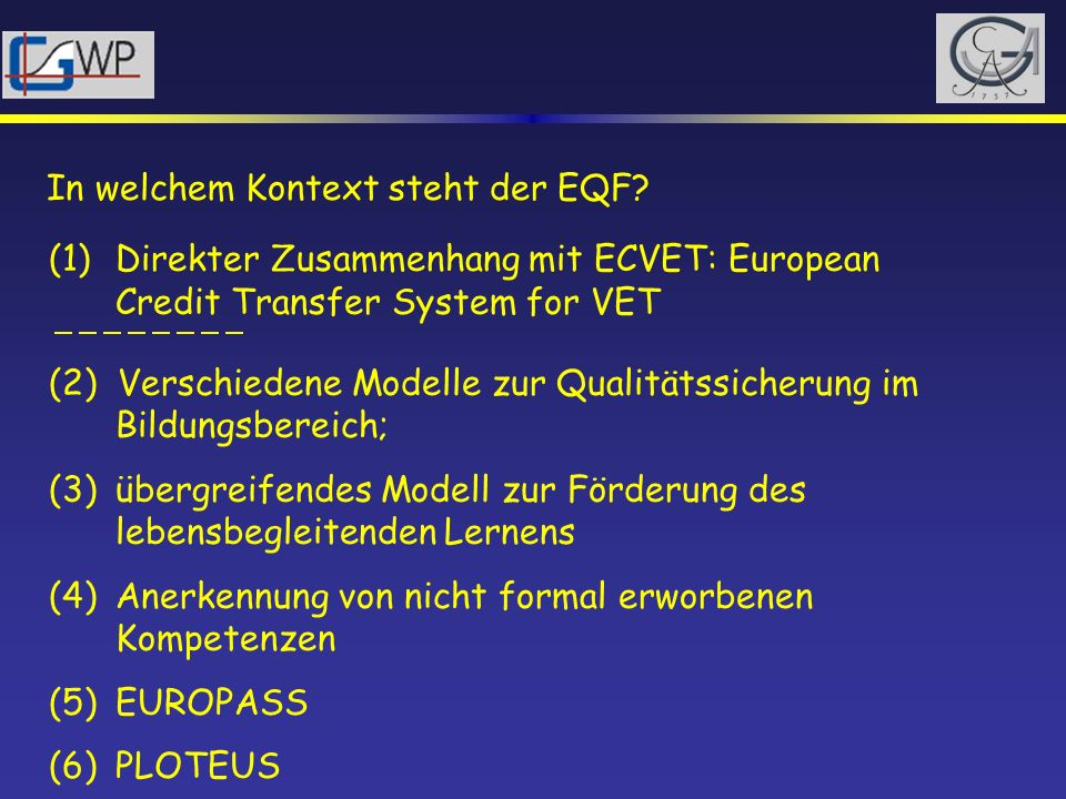 EU-Projekt zur Festlegung, Erfassung und Einordnung beruflicher Kompetenzen (Winterton, Delamare-LeDeist & Springfellow, 2005): Ausgangspunkt: to establish a typology of qualitative outcomes of VET [vocational and occupational education and training] in terms of knowledge, skills and competences (KSCs) that will serve as conceptual underpinning for the horizontal dimension in developing a European Credit System for VET – the so-called ECVET.