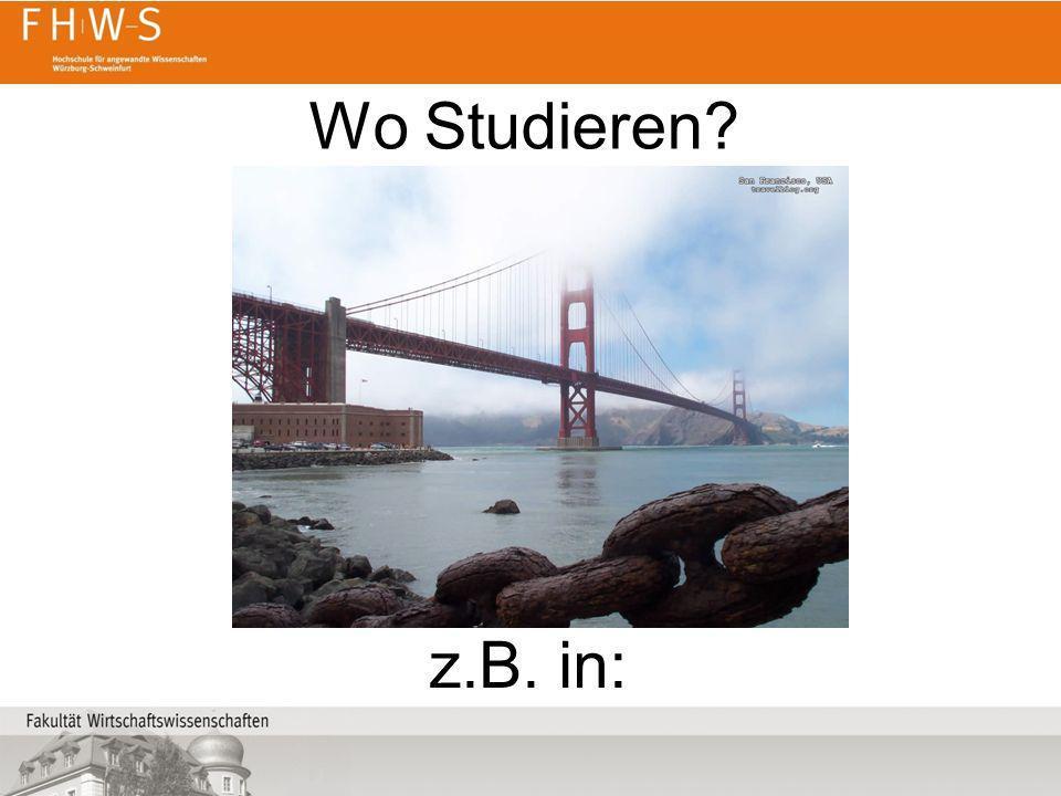 Wo Studieren? z.B. in: