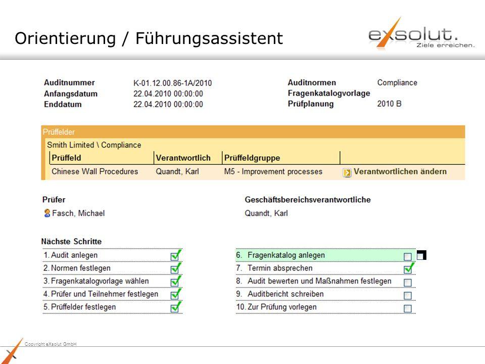Copyright eXsolut GmbH Orientierung / Führungsassistent