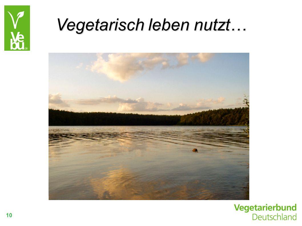10 Vegetarisch leben nutzt…