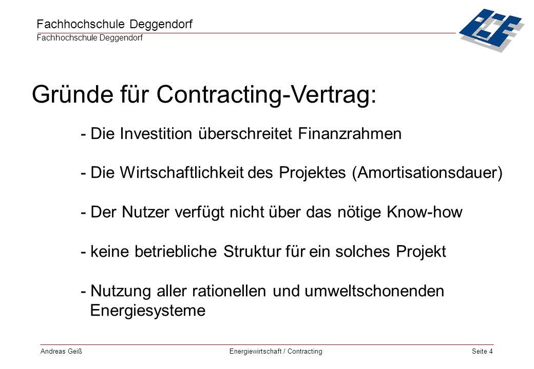 Fachhochschule Deggendorf Energiewirtschaft / Contracting Andreas GeißSeite 5