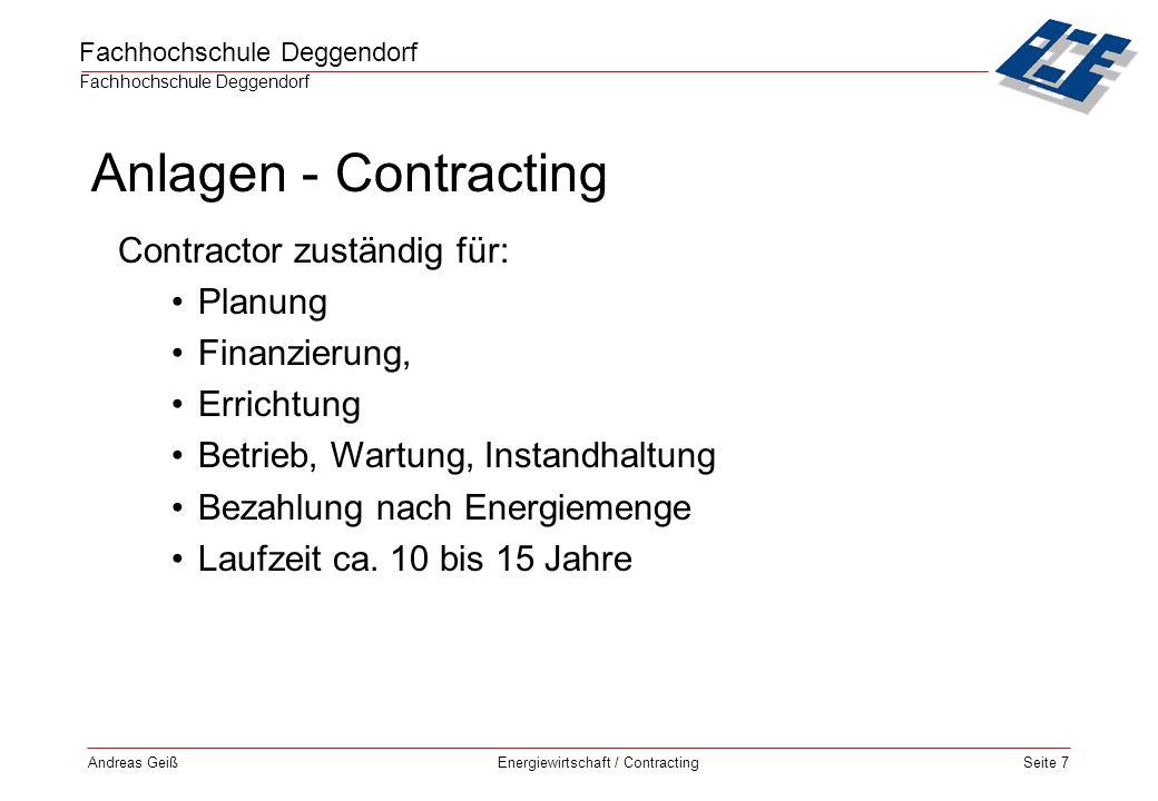 Fachhochschule Deggendorf Energiewirtschaft / Contracting Andreas GeißSeite 18 Bereich der Technischen Gebäude- ausrüstung