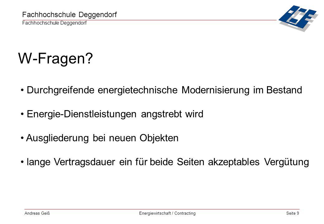 Fachhochschule Deggendorf Energiewirtschaft / Contracting Andreas GeißSeite 20