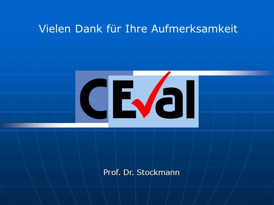 Prof. Dr. Stockmann Vielen Dank für Ihre Aufmerksamkeit