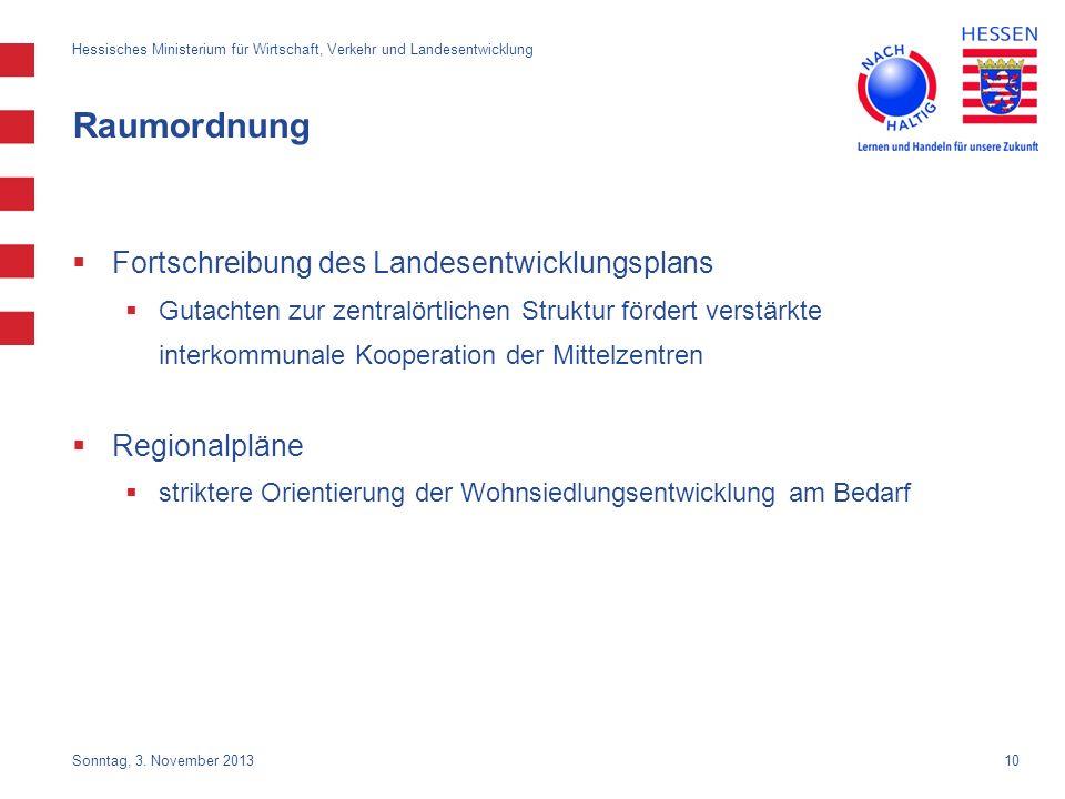 10 Raumordnung Fortschreibung des Landesentwicklungsplans Gutachten zur zentralörtlichen Struktur fördert verstärkte interkommunale Kooperation der Mi