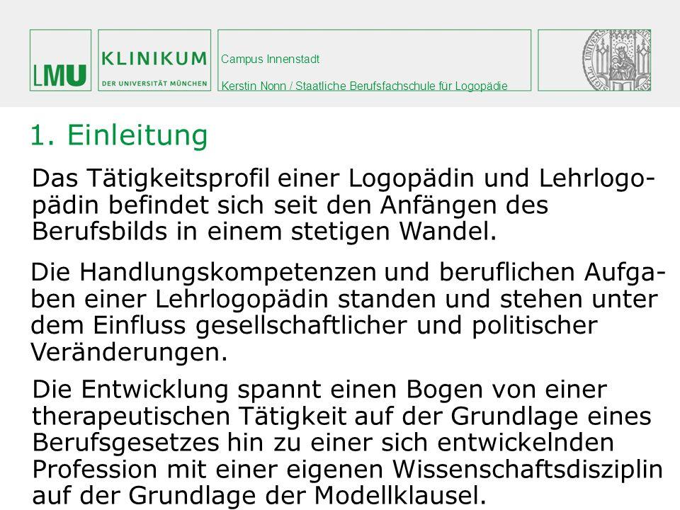 Campus Innenstadt Kerstin Nonn / Staatliche Berufsfachschule für Logopädie 3.