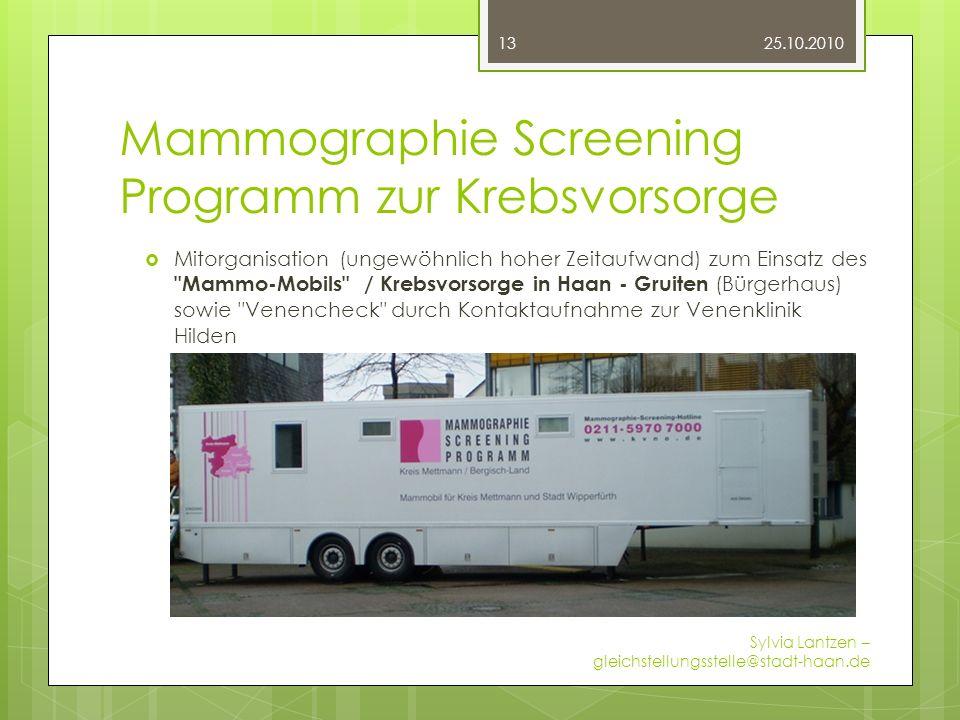 Mammographie Screening Programm zur Krebsvorsorge Mitorganisation (ungewöhnlich hoher Zeitaufwand) zum Einsatz des