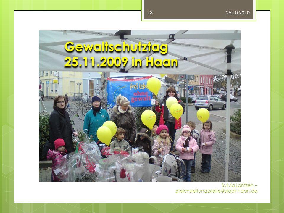 Fotos 25.10.2010 Sylvia Lantzen – gleichstellungsstelle@stadt-haan.de 18 Unternehmerinnen-Brief-Verleihung 2009 beim Kreis Mettmann Gewaltschutztag 25