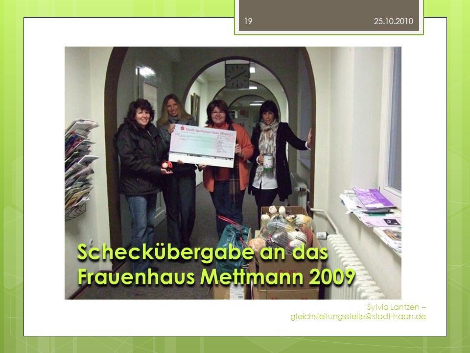 Fotos 25.10.2010 Sylvia Lantzen – gleichstellungsstelle@stadt-haan.de 19 Unternehmerinnen-Brief-Verleihung 2009 beim Kreis Mettmann Scheckübergabe an