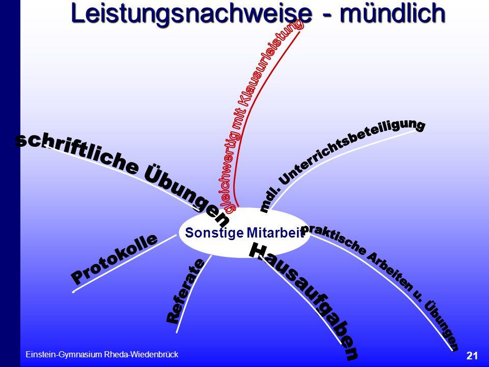 Einstein-Gymnasium Rheda-Wiedenbrück 21 Sonstige Mitarbeit Leistungsnachweise - mündlich