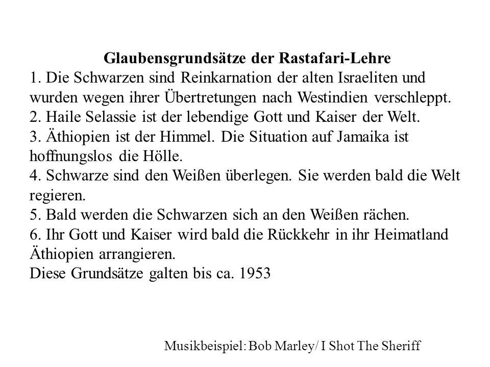 Glaubensgrundsätze der Rastafari-Lehre 1.