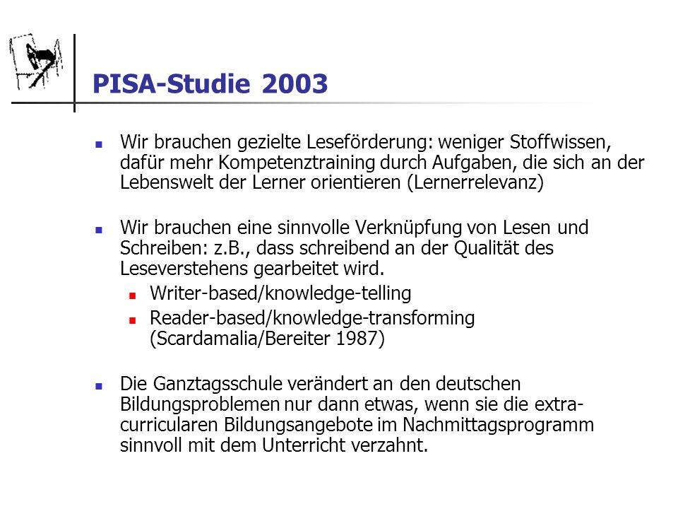 PISA-Studie 2003 Wir brauchen gezielte Leseförderung: weniger Stoffwissen, dafür mehr Kompetenztraining durch Aufgaben, die sich an der Lebenswelt der