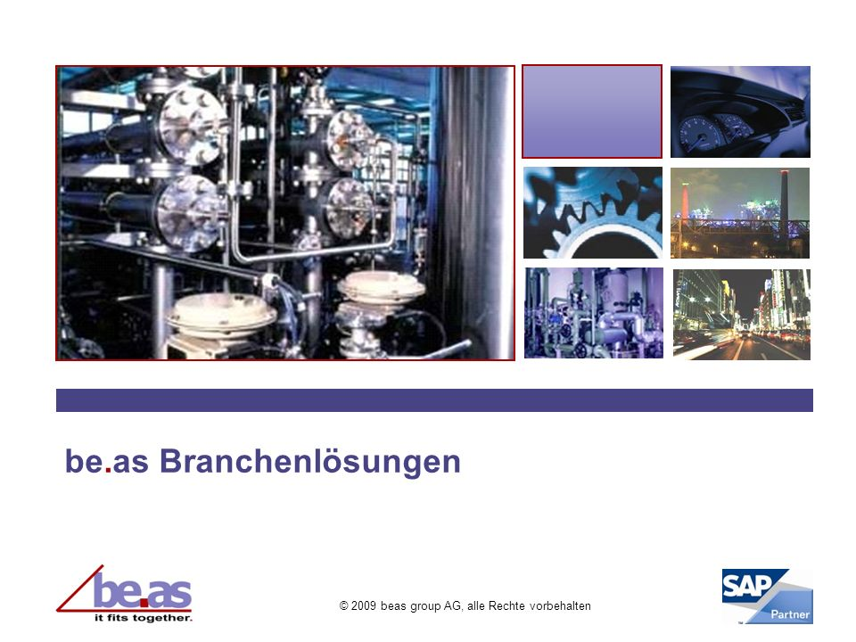 © 2009 beas group AG, alle Rechte vorbehalten be.as Branchenlösungen