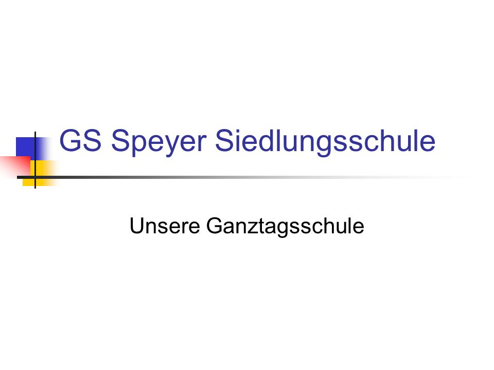 GS Speyer Siedlungsschule Unsere Ganztagsschule